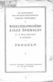 Wszechsłowiański Zjazd Śpiewaczy 18-21 maja 1929r. w Poznaniu: program