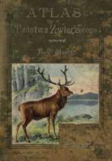 Atlas państwa zwierzęcego; Część I; Zwierzęta ssące