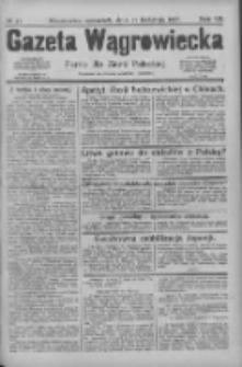 Gazeta Wągrowiecka: pismo dla ziemi pałuckiej 1927.04.21 R.7 Nr47