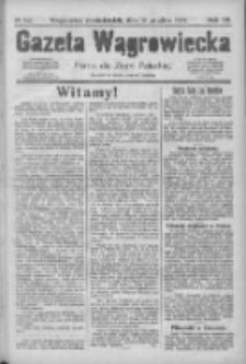 Gazeta Wągrowiecka: pismo dla ziemi pałuckiej 1927.12.12 R.7 Nr147