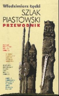 Szlak Piastowski: przewodnik