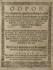 Odpor na odpowiedź kwestyj niektórych o kościele powszechnym i na książki o mszach i jałmużnach za umarłe wierne