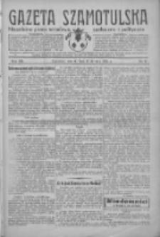 Gazeta Szamotulska: niezależne pismo narodowe, społeczne i polityczne 1934.01.16 R.13 Nr6