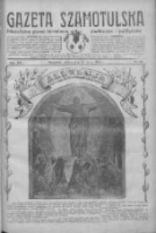 Gazeta Szamotulska: niezależne pismo narodowe, społeczne i polityczne 1934.03.31 R.13 Nr38