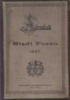 Adress- und Geschäfts- Handbuch der Stadt Posen. 1887
