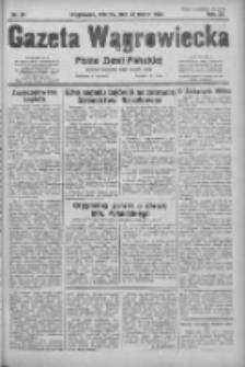 Gazeta Wągrowiecka: pismo ziemi pałuckiej 1932.03.22 R.12 Nr67