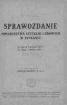 Sprawozdanie Towarzystwa Czytelni Ludowych w Poznaniu za czas od 1-go lipca 1932r. do 30-go czerwca 1933r.