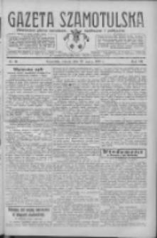 Gazeta Szamotulska: niezależne pismo narodowe, społeczne i polityczne 1928.03.27 R.7 Nr36