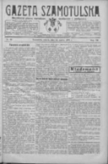 Gazeta Szamotulska: niezależne pismo narodowe, społeczne i polityczne 1928.03.31 R.7 Nr38