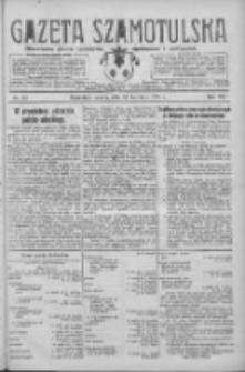 Gazeta Szamotulska: niezależne pismo narodowe, społeczne i polityczne 1928.04.21 R.7 Nr46