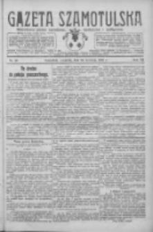 Gazeta Szamotulska: niezależne pismo narodowe, społeczne i polityczne 1928.04.26 R.7 Nr48