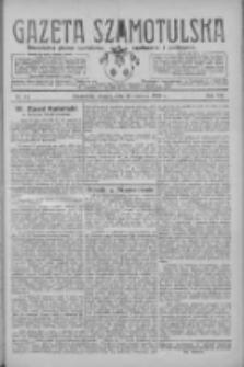 Gazeta Szamotulska: niezależne pismo narodowe, społeczne i polityczne 1928.06.26 R.7 Nr74