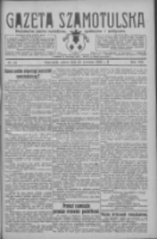 Gazeta Szamotulska: niezależne pismo narodowe, społeczne i polityczne 1929.04.13 R.8 Nr44