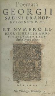 Poëmata Georgii Sabini [...] et numero librorum et aliis additis aucta, et emendatius denuo edita