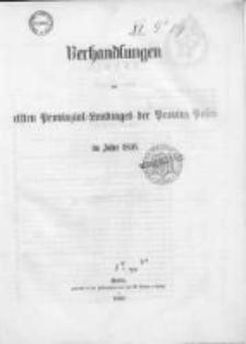 Verhandlungen des ersten Provinzial-Landtages der Provinz Posen im Jahre 1856