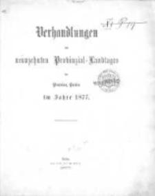 Verhandlungen des neunzehnten Provinzial-Landtages der Provinz Posen im Jahre 1877