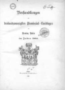Verhandlungen des dreiundzwanzigsten Provinzial-Landtages der Provinz Posen im Jahre 1885