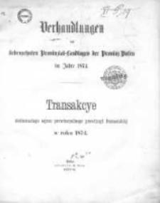 Verhandlungen des siebenzehnten Provinzial-Landtages der Provinz Posen im Jahre 1874;Transakcye Siedemnastego Sejmu Prowincyalnego Prowincyi Poznańskiéj