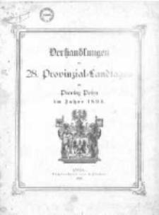 Verhandlungen des achtundzwanigsten Provinzial-Landtages der Provinz Posen im Jahre 1893