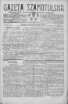 Gazeta Szamotulska: niezależne pismo narodowe, społeczne i polityczne 1930.03.11 R.9 Nr28