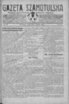 Gazeta Szamotulska: niezależne pismo narodowe, społeczne i polityczne 1930.08.05 R.9 Nr89