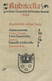 Rubricella quotidiana Cracouien[sis]. Ad Annum [...] 1541 [...]
