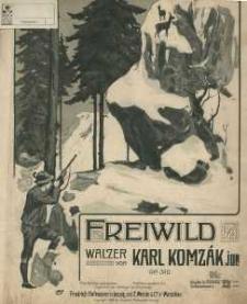 Op. 310, Freiwild