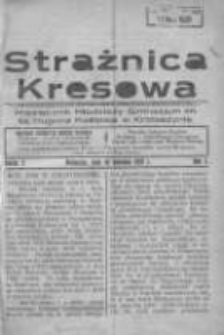 Strażnica Kresowa: miesięcznik młodzieży Gimnazjum im. ks. Hugona Kołłątaja w Krotoszynie 1931.04.15 R.1 Nr2