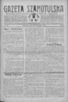 Gazeta Szamotulska: niezależne pismo narodowe, społeczne i polityczne 1931.02.21 R.10 Nr22