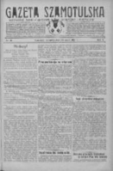 Gazeta Szamotulska: niezależne pismo narodowe, społeczne i polityczne 1931.03.12 R.10 Nr30