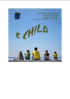 """VIII Międzynarodowe Biennale Fotografii Artystycznej """"Dziecko"""""""
