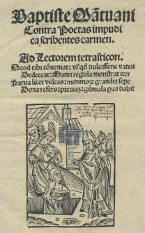 Baptiste Mantuani Contra poetas impudica scribentes carmen