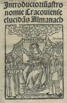 Introductorium astronomie Cracouiense elucidans Almanach