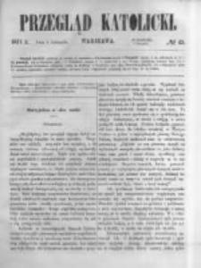 Przegląd Katolicki. 1871.11.09 R.9 nr45