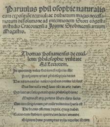 Parvulus philosophie naturalis cum expositio[n]e textuali ac dubiorum [...] dissolutione ad intentionem [Duns] Scoti [Ioannis] co[n]gesta in studio Cracoviensi a Joanne Stobnicensi [...]