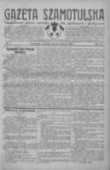 Gazeta Szamotulska: niezależne pismo narodowe, społeczne i polityczne 1932.01.21 R.11 Nr7
