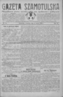 Gazeta Szamotulska: niezależne pismo narodowe, społeczne i polityczne 1932.02.25 R.11 Nr22