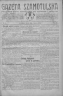 Gazeta Szamotulska: niezależne pismo narodowe, społeczne i polityczne 1932.03.01 R.11 Nr24