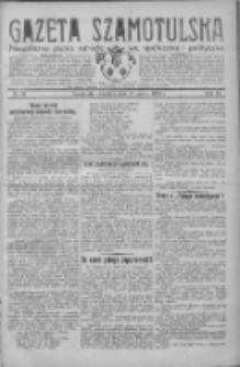 Gazeta Szamotulska: niezależne pismo narodowe, społeczne i polityczne 1932.03.17 R.11 Nr31