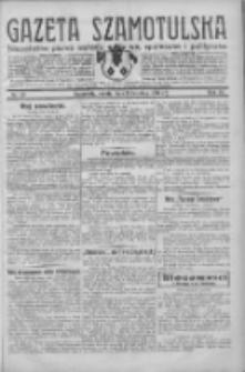 Gazeta Szamotulska: niezależne pismo narodowe, społeczne i polityczne 1932.04.09 R.11 Nr40