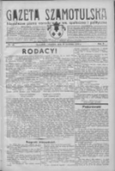 Gazeta Szamotulska: niezależne pismo narodowe, społeczne i polityczne 1932.04.28 R.11 Nr48