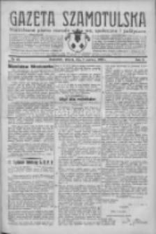 Gazeta Szamotulska: niezależne pismo narodowe, społeczne i polityczne 1932.06.07 R.11 Nr64