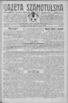 Gazeta Szamotulska: niezależne pismo narodowe, społeczne i polityczne 1932.06.16 R.11 Nr68