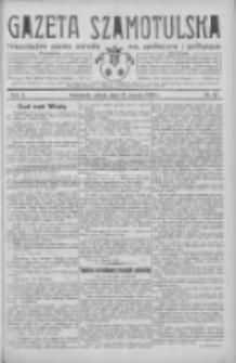 Gazeta Szamotulska: niezależne pismo narodowe, społeczne i polityczne 1932.08.13 R.11 Nr92