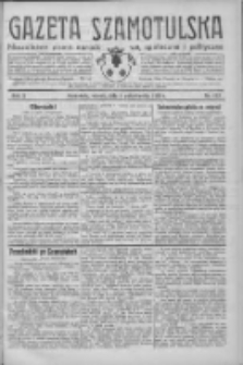 Gazeta Szamotulska: niezależne pismo narodowe, społeczne i polityczne 1932.10.04 R.11 Nr113