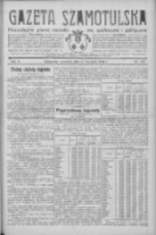 Gazeta Szamotulska: niezależne pismo narodowe, społeczne i polityczne 1932.11.17 R.11 Nr132