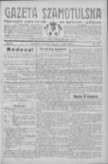 Gazeta Szamotulska: niezależne pismo narodowe, społeczne i polityczne 1932.12.22 R.11 Nr147