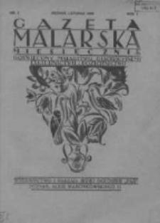Gazeta Malarska: miesięcznik poświęcony malarstwu dekoracyjnemu, lakiernictwu i pozłotnictwu: organ Związku Cechów Malarskich i Lakierniczych 1928 listopad R.1 Nr7