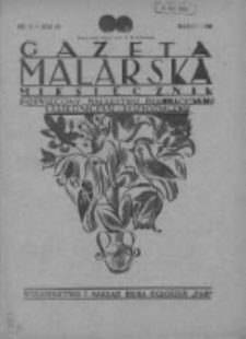 Gazeta Malarska: miesięcznik poświęcony malarstwu dekoracyjnemu, lakiernictwu i pozłotnictwu: organ Związku Cechów Malarskich i Lakierniczych 1930 marzec R.3 Nr3