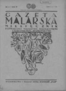 Gazeta Malarska: miesięcznik poświęcony malarstwu dekoracyjnemu, lakiernictwu i pozłotnictwu: organ Związku Cechów Malarskich i Lakierniczych 1930 czerwiec R.3 Nr6
